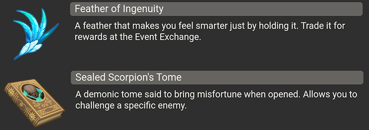 Feathers of Ingenuity and Sealed Scorpion's Tome items